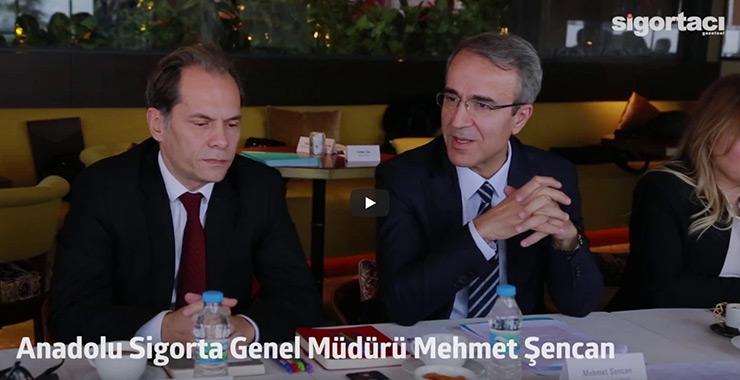 Anadolu Sigorta Genel Müdürü Mehmet Şencan ilk defa basın ile bir araya geldi