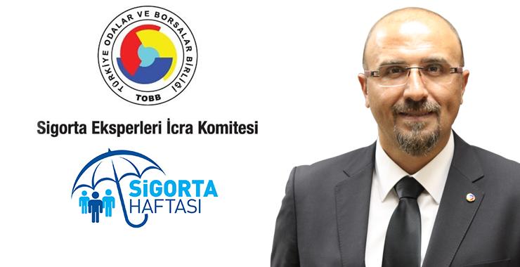 TOBB SEİK Başkanı Ahmet Nedim Erdem'den Sigorta Haftası mesajı: Sektörün gelişimi için çalışacağız