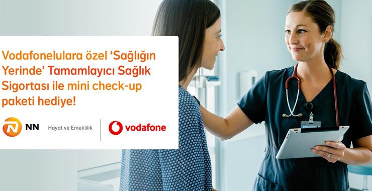 """NN'den Vodafonelulara Özel """"Sağlığın Yerinde Tamamlayıcı Sağlık Sigortası"""""""