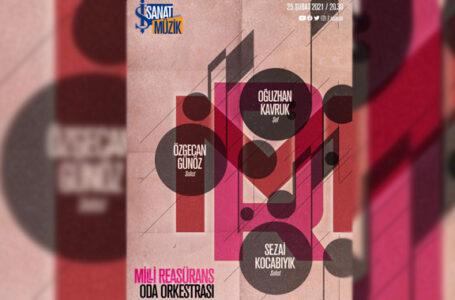 Milli Reasürans Oda Orkestrası 25 Şubat'ta üçüncü online konserini verecek