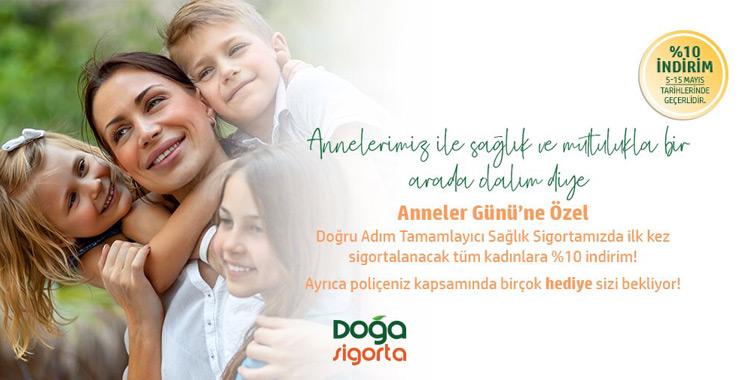 Doğa Sigorta'dan Anneler Günü'ne özel TSS ürününde tüm kadınlara %10 indirim hediyesi